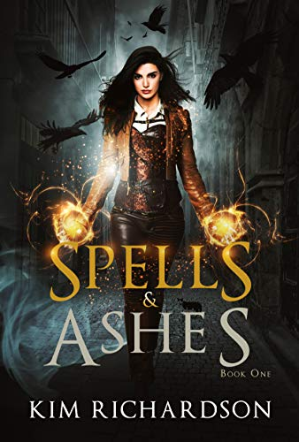 Spells and Ashes by Kim Richardson