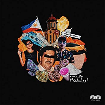 Mala Pablo (feat. Gra the Great)