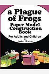 A Plague of Frogs: Paper Model Construction Book for Passover Paperback