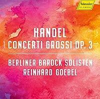 ヘンデル:6つの合奏協奏曲 Op.3