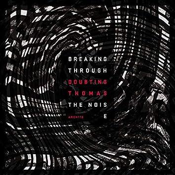Breaking Through The Noise EP