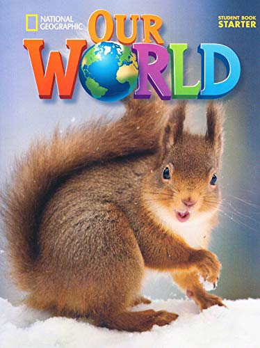 Our World Starter: Student Book
