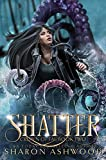 Shatter (Crown of Fae Book 2)