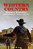 WESTERN COUNTRY Sammelband 70: Romane 346-350 (5 Western-Romane)