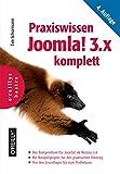 Praxiswissen Joomla! 3.x komplett: Das Kompendium für Joomla! ab Version 3.6 - Tim Schürmann