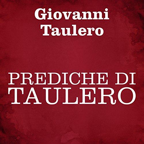 Prediche di Taulero | Giovanni Taulero
