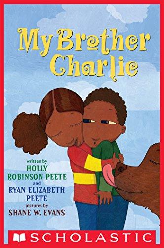 My Brother Charlie by [Ryan Elizabeth Peete, Holly Robinson Peete, Shane Evans]