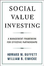 Buffett, H: Social Value Investing (Columbia Business School Publishing)