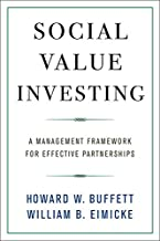 Social Value Investing: A Management Framework for Effective Partnerships