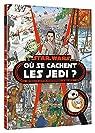 Où se cachent les Jedi ? par Hachette