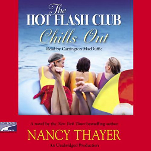 The Hot Flash Club Chills Out audiobook cover art
