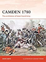 Camden 1780: The Annihilation of Gates' Grand Army (Campaign)