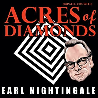 Acres of Diamonds of Russell Conwell, by Earl Nightingale audiobook cover art