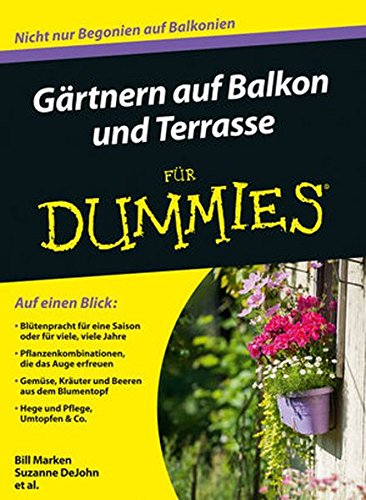 Gärtnern auf Balkon und Terrasse für Dummies