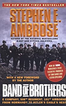 Paperback Band of Brothers : E Company, 506th Regiment, 101st Airborne from Normandy to Hitler's Eagle's Nest Book