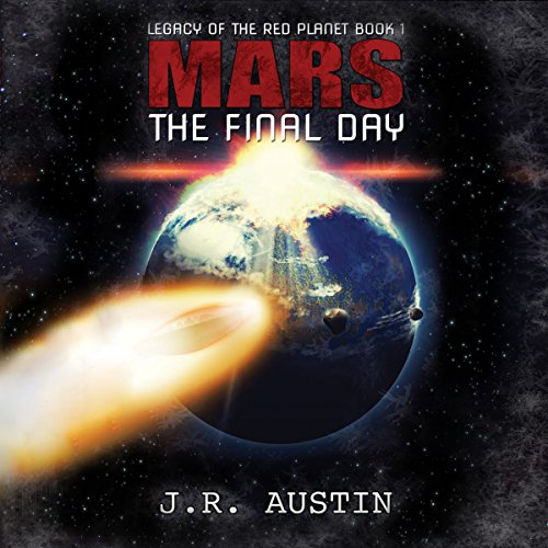 Mars: The Final Day audiobook cover art