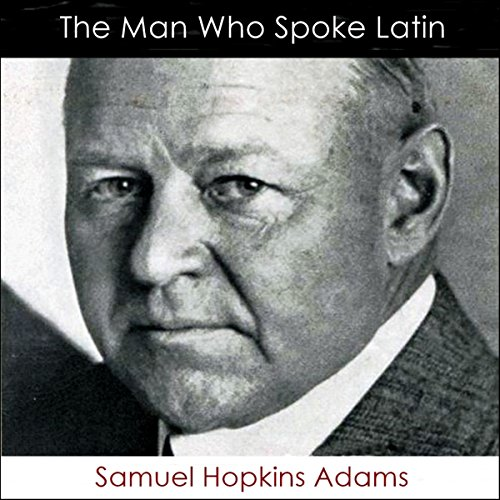 The Man Who Spoke Latin audiobook cover art