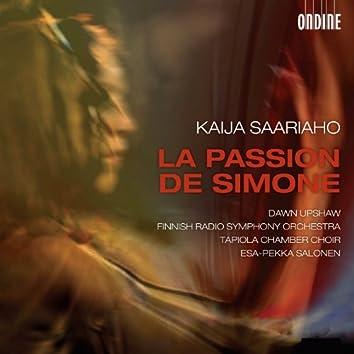 Saariaho: La passion de Simone