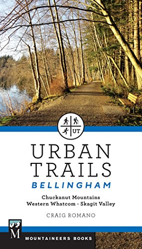 Urban Trails Bellingham: Chuckanut Mountains // Western Whatcom // Skagit Valley