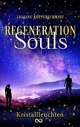Regeneration Souls: Kristallleuchten