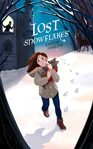 Lost Snowflakes by [Linton Darling]