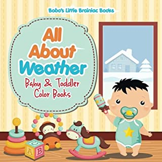 All about Weather- Baby & Toddler Color Books