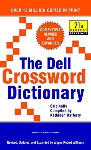 The Dell Crossword Dictionary: Completely Revised and Expanded (21st Century