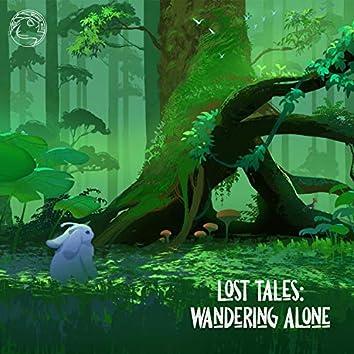 Lost Tales: Wandering Alone