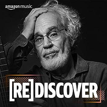 Rediscover Renato Teixeira