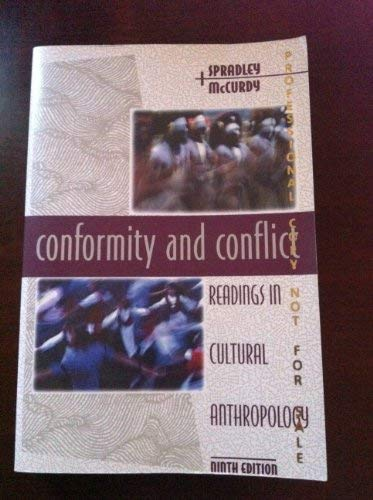 Conformity and Conflict: Readings in Cultural Anthropology Prof