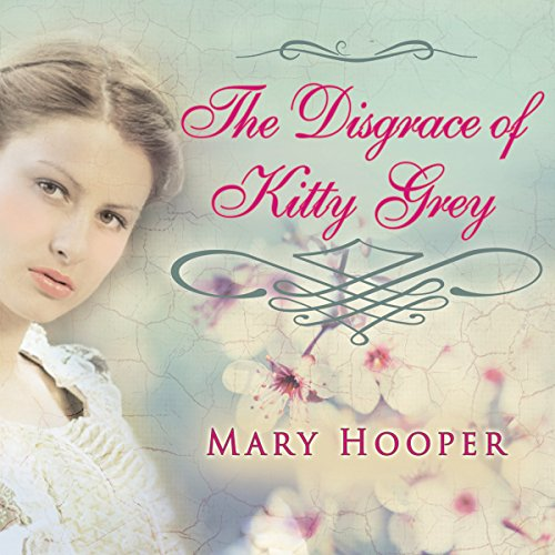 The Disgrace of Kitty Grey audiobook cover art