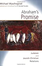 Abraham's Promise: Judaism and Jewish-Christian Relations (Radical Traditions) by Michael Wyschogrod R. Kendall Soulen(2004-09-01)