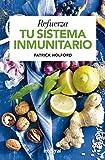 Refuerza tu sistema inmunitario (SALUD)