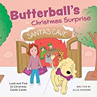 Butterball's Christmas Surprise (Butterball the Poodle)