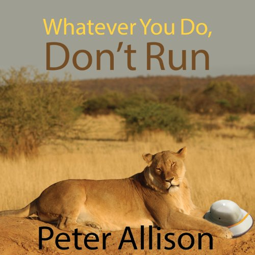 Whatever You Do, Don't Run audiobook cover art
