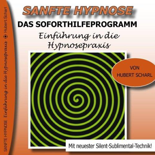 Das Soforthilfeprogramm Einführung in die Hypnosepraxis Titelbild