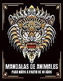 Mandalas de animales para niños a partir de 10 años: 65 mandalas de animales para niños mayores...
