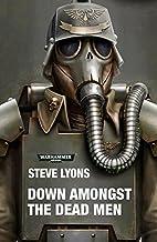 Down Amongst the Dead Men (Warhammer 40,000) (English Edition)