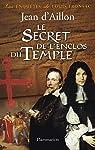 Le secret de l'enclos du temple par Aillon