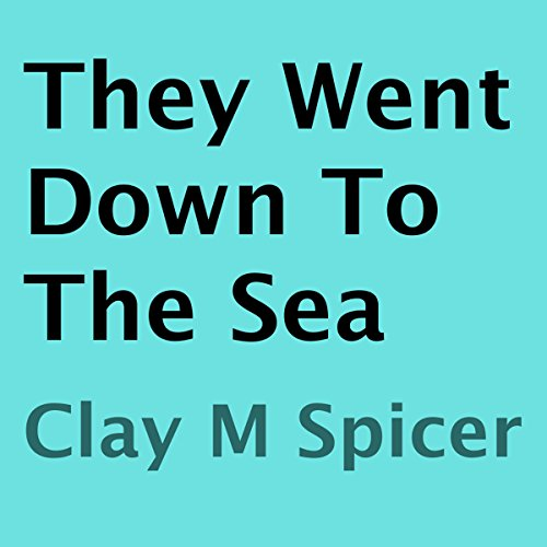 They Went Down to the Sea audiobook cover art