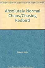 Absolutely Normal Chaos/Chasing Redbird by Isaacs Julie (1998-10-30) Paperback