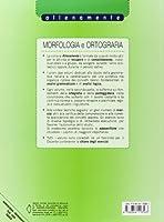 Morfologia e ortografia. Allenamente, quaderni operativi per il recupero e il consolidamento. Per la Scuola media. Con espansione online #1
