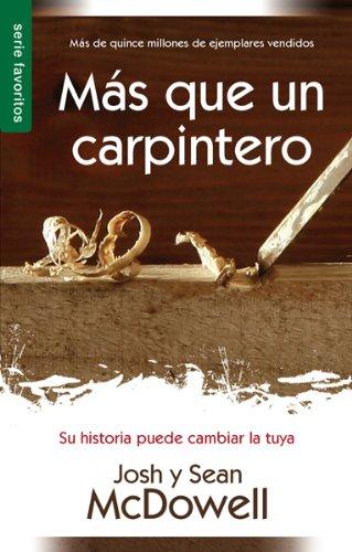 Download Más que un carpintero / More Than a Carpenter 0789918323
