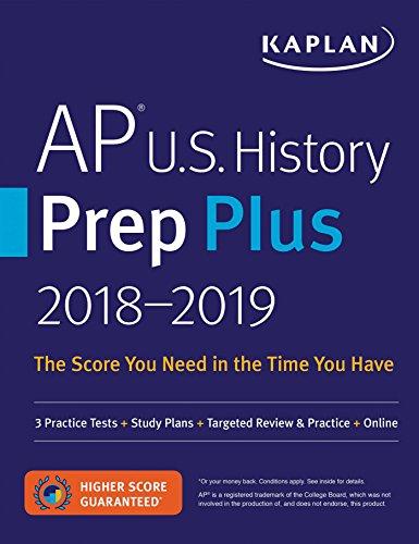 AP U.S. History Prep Plus 2018-2019: 3 Practice Tests + Study Plans +...