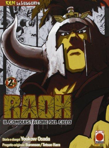 Raoh, il conquistatore del cielo. Ken la leggenda