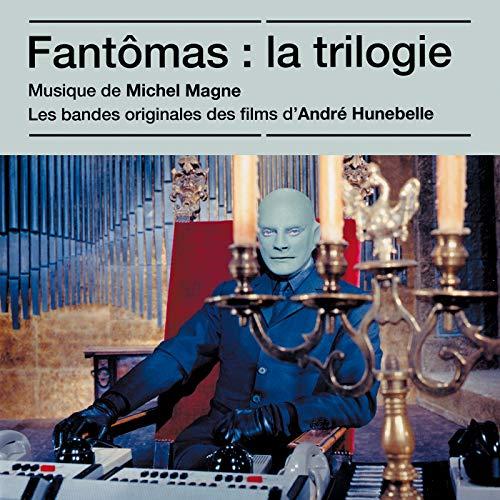 Fantômas : La trilogie (Bandes originales des films)