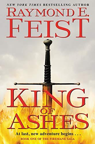 Image of King of Ashes: Book One of The Firemane Saga (Firemane Saga, The, 1)