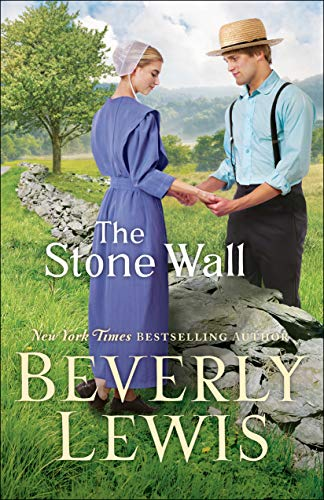 The Stone Wall by [Beverly Lewis]