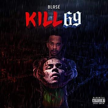 Kill 69