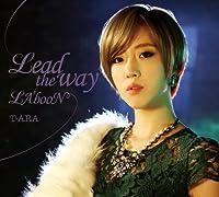T-Ara - Lead The Way / La'boonL (Type B) (CD+DVD) [Japan LTD CD] TYCT-39012 by T-ARA (2014-03-05)
